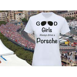 Tee-shirt imprimé Girl always drive a Porsche